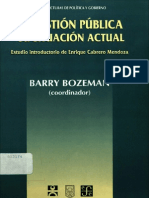 Golembiewski, Robert T. Evaluación Critica de Refounding Public Administration en Bozeman, Barry (Coordinador). La Gestión Pública Su Situación Actual, México, FCE, 1998