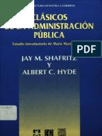 Frederickson, George. Hacia Una Nueva Administración Pública en Shafritz, Jay y Hyde, Albert. Clásicos de La Administración Pública, México, FCE, 1999