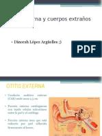 Otitis Externa y Cuerpos Extraños