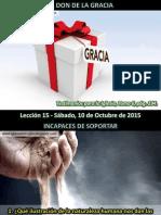 Lección 15 - El Don de La Gracia
