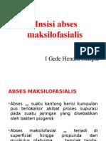 Insisi Abses Maksilofasial