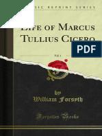 Life of Marcus Tullius Cicero - William Forsyth 1864 - Vol 1