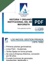 20140918 1 Historia y Organizacion Institucional