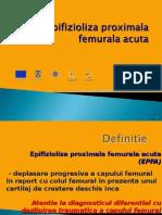 9. Epifizioliza Proximala Femurala