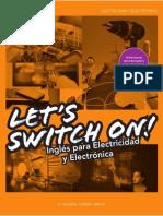 Let s Swich On ! Inglés para Electricidad y Electrónica