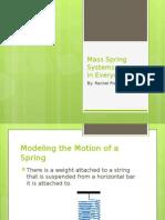 Mass Spring Systems Extra Creditppt 2013may14 1060math Rachel Prawitt