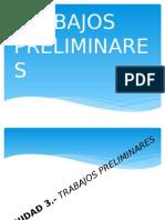 TRABAJOS PRELIMINARES