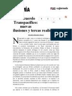 La Jornada- El Acuerdo Transpacífico- Nuevas Ilusiones y Tercas Realidades