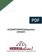 ALDAKETARAKO ABIAPUNTUA OSATZEN (zirriborroa)