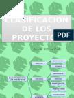 clasificaciondelosproyectos-091214123845-phpapp02