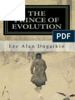 Lee Alan Dugatkin - The Prince of Evolution. Peter Kropotkin