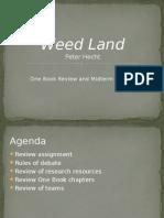 weed land presentation
