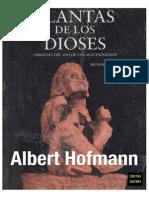 Albert Hofmann - Planta de Los Dioses