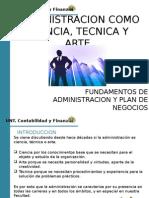 Administracion Como Ciencia Tecnica y Arte
