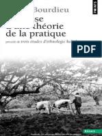 Pierre Bourdieu - Esquisse d'Une Théorie de La Pratique_Précédé de Trois Études d'Ethnologie Kabyle