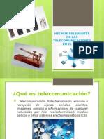 Hechos Relevantes de Las Telecomunicaciones en El Perú