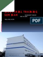 Industrial Training Seminar Shubham Thakur