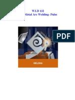 Gas Metal Arc Welding- Pulse