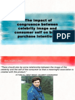 Congruence of Celebrity Endorsement and the Self and impact of Purchase Intention
