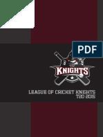 League of Cricket Knights - Brochure