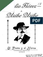 Julio Flórez a Rafael Uribe. El Poeta y El Héroe