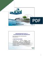 Responsabilidade Social e Sustentabilidade Das Organizações. Francisco Javier Cervigon Ruckauer