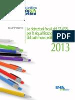 Rapporto ENEA - Detrazioni fiscali 55-65% per la riqualificazione energetica del patrimonio edilizio esistente nel 2013