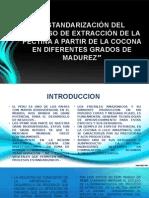 Estandarización Del Proceso de Extracción de La