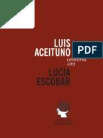 Luis Aceituno Conversa Con Lucia Escobar