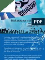 Biohazards