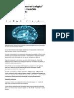 Dependência de 'Memória Digital' Está Prejudicando Memória Humana, Diz Estudo - Notícias - Tecnologia