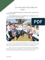 11.07.2014 Comunicado Más de 30 Mil Visitas Espera Playa Dalila Este Verano