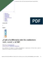 ¿Cuál Es La Diferencia Entre Los Conductores AAC, AAAC y ACSR_ _