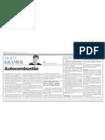 Dora Kramer e a autocombustão de Ciro (16MAR10)