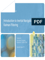 Introduction to Inertial Navigation and Kalman Filtering