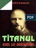 Grosman - Viata lui Dostoievski.pdf
