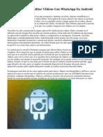 De qué manera Editar Vídeos Con WhatsApp En Android