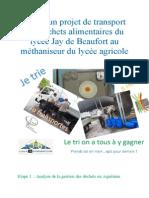 Pôle – Un Projet de Transport Des Déchets Alimentaires Du Lycée Jay de Beaufort Au Méthaniseur Du Lycée Agricole