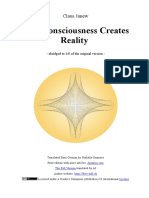How Consciousness Creates Reality