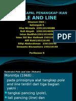 Alat Dan Kapal Penangkap Ikan Pole and Line Ppt