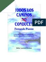 Puente Fernando - Todos Los Caminos No Conducen
