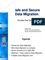 Safe and Secure Data Migration