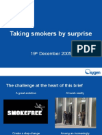 Taking Smokers by Surprise