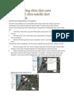 Cara Mengambil Citra Satelit Dari Google