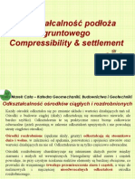 Odkształcalność Podłoża Gruntowego Compressibility & Settlement
