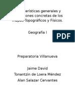 Características Generales y Aplicaciones Concretas de Los Mapas Topográficos y Físicos