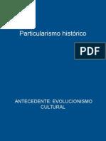 Particularismo Histórico , introducción