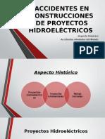 ACCIDENTES EN CONSTRUCCIONES DE PROYECTOS HIDROELÉCTRICOS.pptx