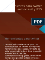 Herramientas para twitter , RSS , Audiovisual