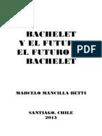 PDF._BACHELET_Y_EL_FUTURO._EL_FUTURO_DE_BACHELET[2].pdf